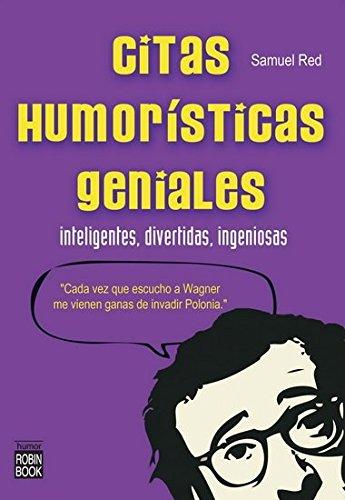citas-humoristicas-geniales-inteligentes-divertidas-ingeniosas