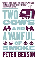 Two Cows and a Vanful of Smoke. Peter Benson