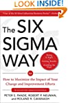 The Six Sigma Way: How GE, Motorola,...