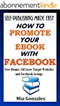 Self-Publishing Made Easy: How To Pro...