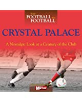 When Football Was Football: Crystal Palace