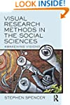 Visual Research Methods in the Social...