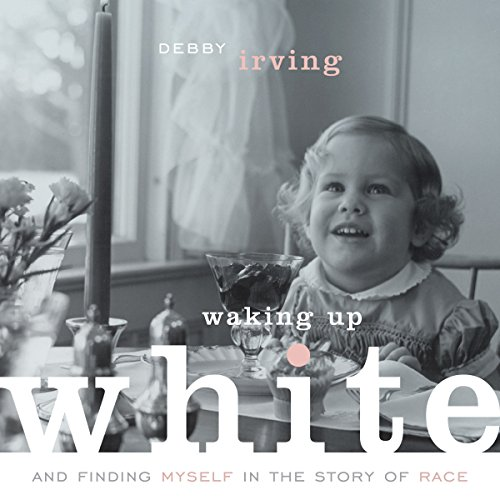 Waking up White, and Finding Myself in the Story of Race (Whistling Vivaldi Audio Book compare prices)