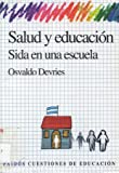 img - for Salud y Educacion: Sida En Una Escuela (Cuestiones de Educacion) (Spanish Edition) book / textbook / text book
