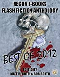 img - for Necon E-Books Best of 2012 Flash Fiction Anthology (Necon Short Fiction) book / textbook / text book