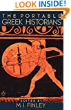 The Portable Greek Historians: The Essence of Herodotus, Thucydides, Xenophon, Polybius (Viking Portable Library)