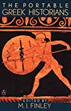 img - for The Portable Greek Historians: The Essence of Herodotus, Thucydides, Xenophon, Polybius (Viking Portable Library) book / textbook / text book