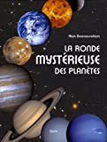 echange, troc Alain Doressoundiram - La ronde mystérieuse des planètes