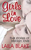 Girls in Love: Five Stories of Lesbian Love
