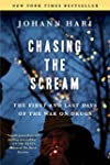 Chasing the Scream: The First and Las...