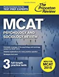 MCAT Psychology and Sociology Review: New for MCAT 2015 (Graduate School Test Preparation)