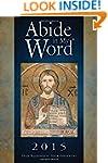 Abide in My Word 2015: Mass Readings...