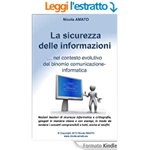 La sicurezza delle informazioni nel contesto evolutivo del binomio comunicazione-informatica