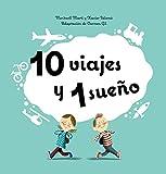 10 viajes y 1 sueño (10+1)
