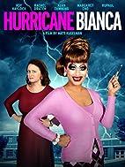 Hurricane Bianca by Matt Kugelman