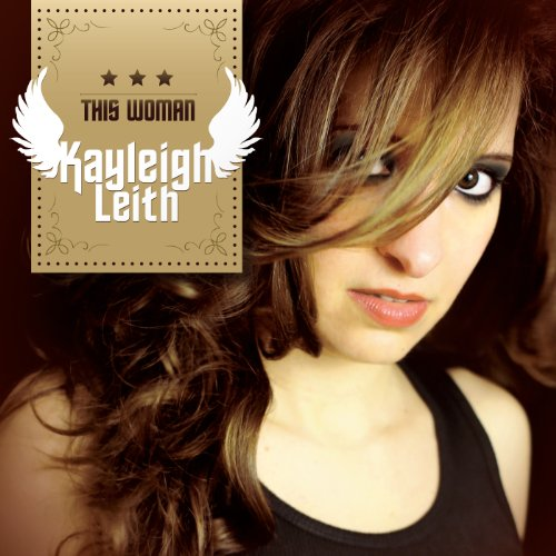 Kayleigh Leith - This Woman - Lyrics2You