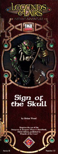 Sign of the Skull (Legends & Lairs Instant Adventure, 2)