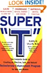 "Super ""T"": The Complete Guide to Crea..."