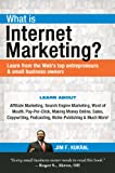 Acquista What Is Internet Marketing? (Learn from the Web