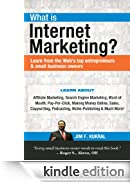 What Is Internet Marketing? (Learn from the Web