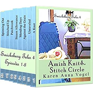 Amish Knit & Stitch Circle: Smicksburg Tales 4 (Complete Short Story Serial Episodes 1-8)