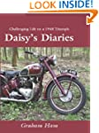 Daisy's Diaries - Challenging life on...