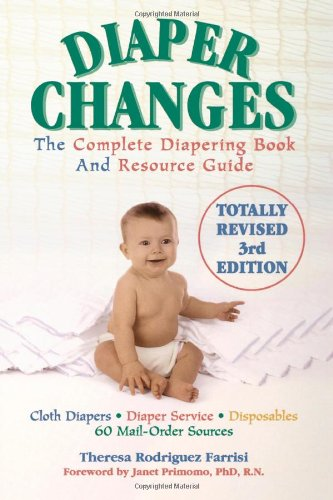 Diaper Changes: The Complete Diapering Book And Resource Guide front-7164