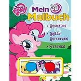 Mein 3D-Malbuch My Little Pony: Ausmalen - Brille aufsetzen - Staunen