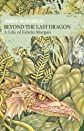 Beyond the Last Dragon: A Life of Edwin Morgan (Non-Fiction)