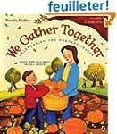 We Gather Together: Celebrating the H...