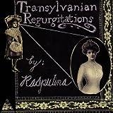 Transylvanian Regurgitations ~ Rasputina