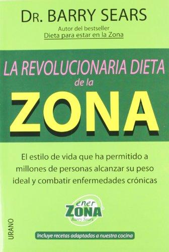 La Revolucionaria Dieta De La Zona descarga pdf epub mobi fb2