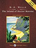 H. G. Wells The Island of Doctor Moreau (Tantor Unabridged Classics)