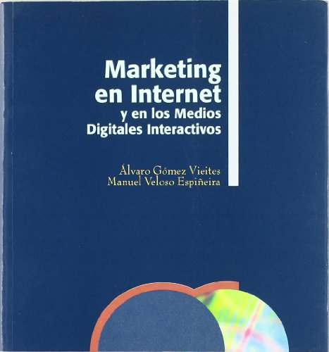 MARKETING EN INTERNET Y EN LOS MEDIOS DIGITALES
