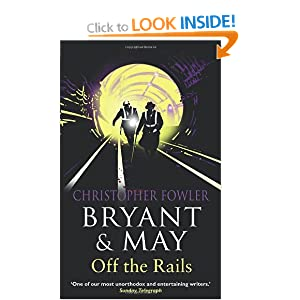 Bryant and May Off The Rails - Christopher Fowler