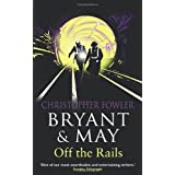 Bryant and May Off the Rails (Bryant & May 8)by Christopher Fowler