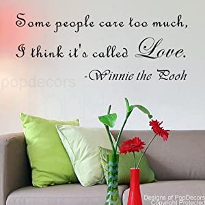 PopDecors Quote Decals - Some people care too much-Winnie the Pooh- words quote phrase - removable vinyl art wall decals stickers decal sticker mural from Pop Decors Corp