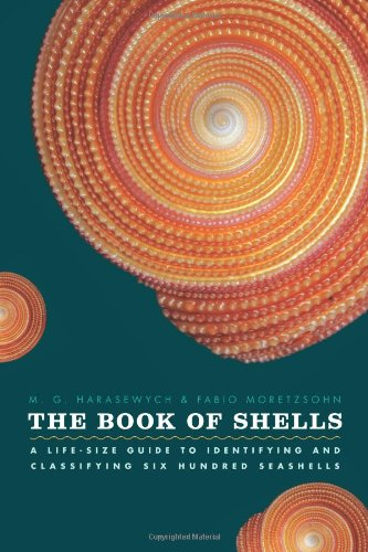 the-book-of-shells-a-life-size-guide-to-identifying-and-classifying-six-hundred-seashells