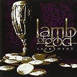 Sacrament (Clean) by Lamb of God (2006-05-04)