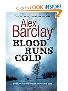 Blood Runs Cold (Ren Bryce #1)) - Alex Barclay