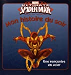 Ultimate Spider-Man : une rencontre e...