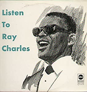 Ray Charles Invites You to Listen