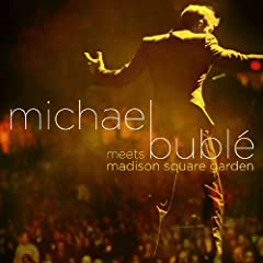 Michael Buble – Meets Madison Square Garden (2009)