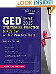 Kaplan GED� Test 2015 Strategies, Pra...
