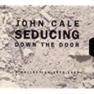 Seducing Down The Door: A J.Cale Collection