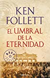 El umbral de la eternidad (BEST SELLER)