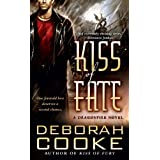 Kiss of Fate (Dragonfire, Book 3) ~ Deborah Cooke