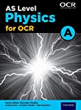 As Physics A for OCR: as: as Physics A for OCR Student Book