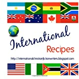 img - for International Recipes: http://internationalchristianfictionwriters.blogspot.com book / textbook / text book