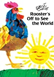 Rooster's Off To See The World (Turtleback School & Library Binding Edition) (0613183258) by Carle, Eric